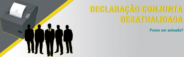 Declaração Conjunta Desatualizada